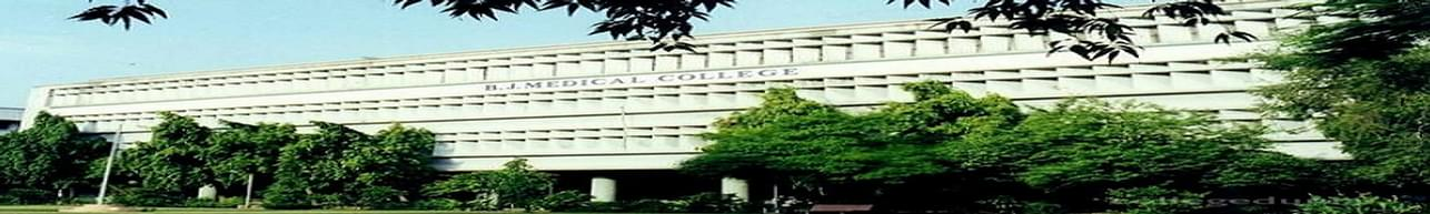 B. J. Medical College - [BJMC], Ahmedabad - Course & Fees Details