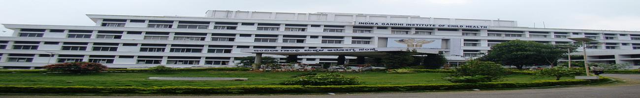 Indira Gandhi Institute of Child Health - [IGICH], Bangalore