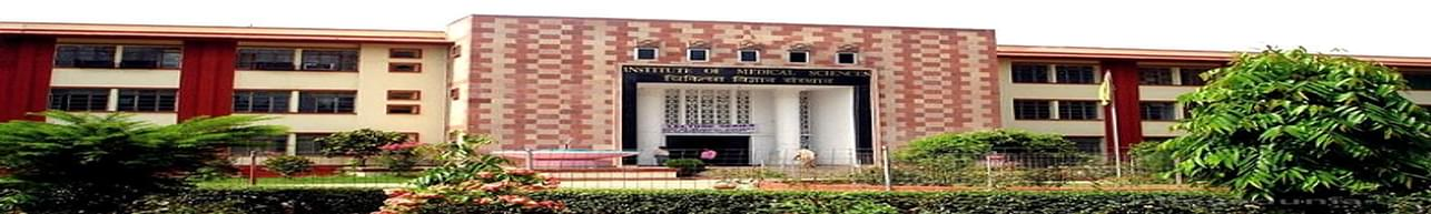 Institute of Medical Sciences - [IMS], Varanasi