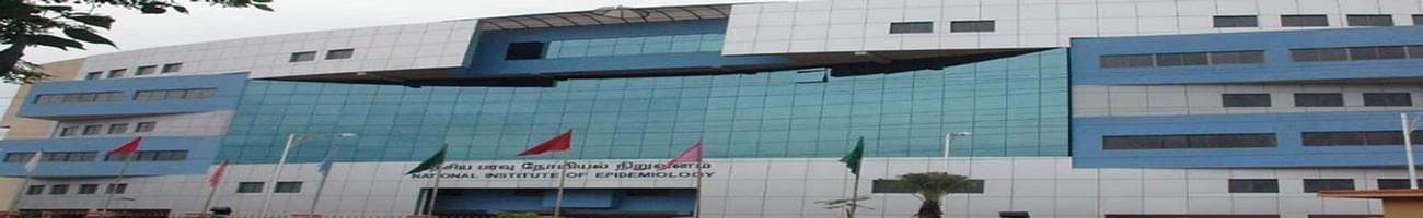 National Institute of Epidemiology - [NIE], Chennai
