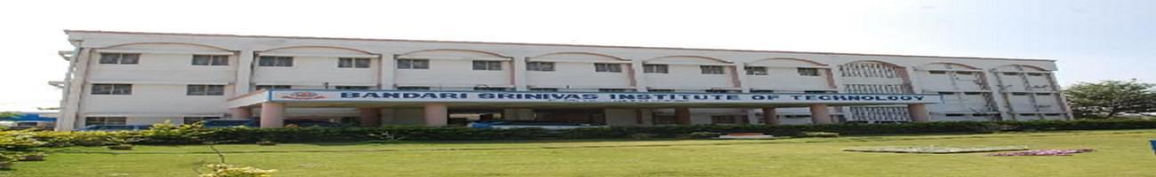 Bandari Srinivas Institute of Technology - [BSIT], Hyderabad