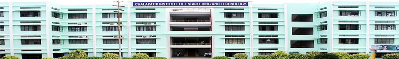 Chalapathi Institute of Engineering and Technology - [CIET], Guntur