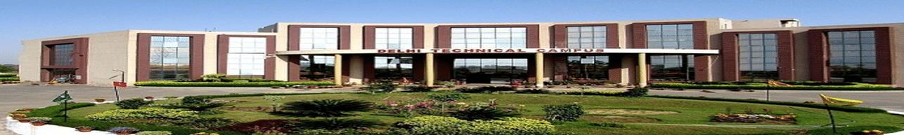 Delhi Technical Campus - [DTC], Jhajjar