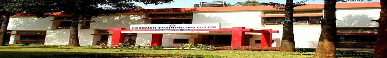 Foremen Training Institute, Bangalore