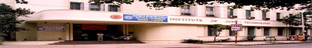 Institute of Jute Technology - [IJT], Kolkata