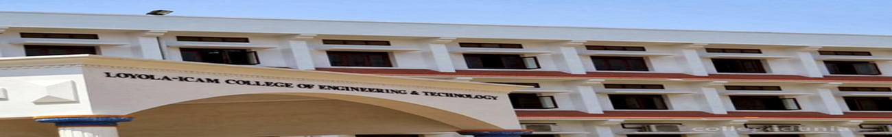 Loyola-ICAM College of Engineering and Technology - [LICET], Chennai