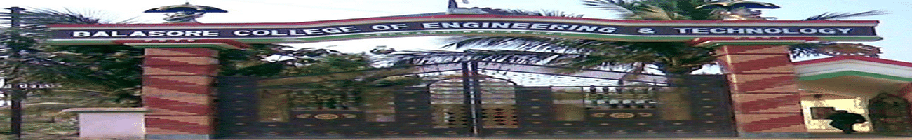 Balasore College of Engineering and Technology - [BCET], Baleswar