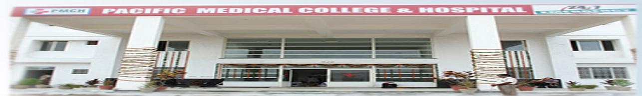 Pacific Medical University - [PMU], Udaipur