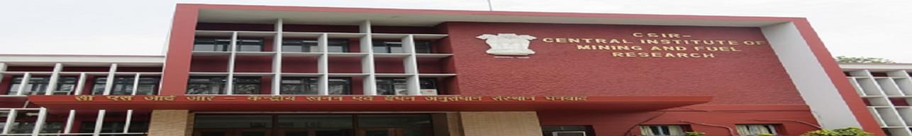 Central Institute of Mining and Fuel Research - [CIMFR], Dhanbad