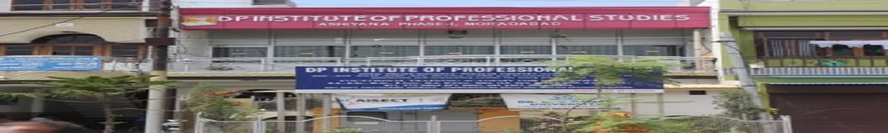 DP Institute of Professional Studies, Moradabad - Course & Fees Details