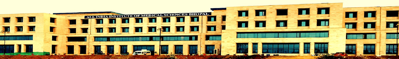 All India Institute of Medical Sciences - (AIIMS), Bhopal