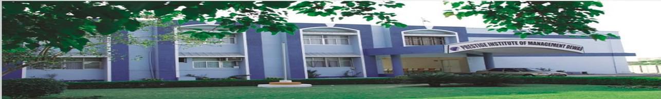 Prestige Institute of Management - [PIM], Dewas - Course & Fees Details