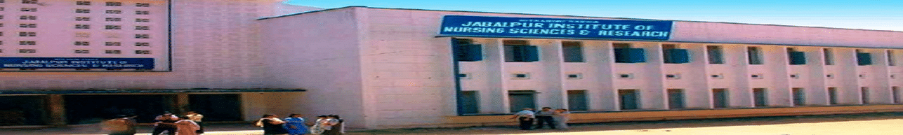Jabalpur Insitute of Nursing Sciences & Research, Jabalpur