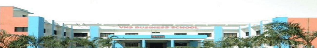 VNS Business School - [VNSBS], Bhopal