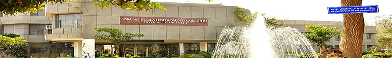 Swami Shraddhanand College, New Delhi - Course & Fees Details