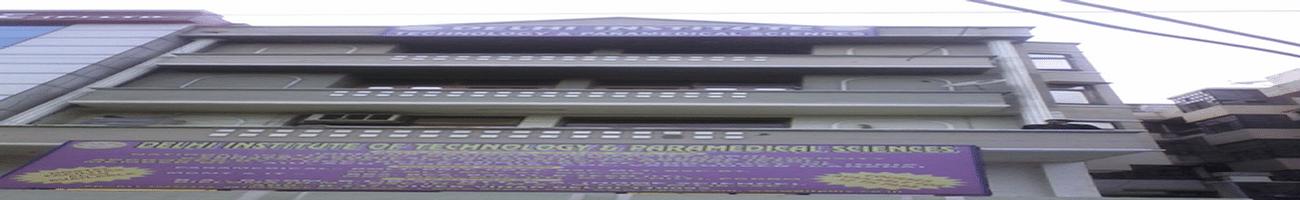 Delhi Institute of Technology and Paramedical Sciences - [DITPS], New Delhi