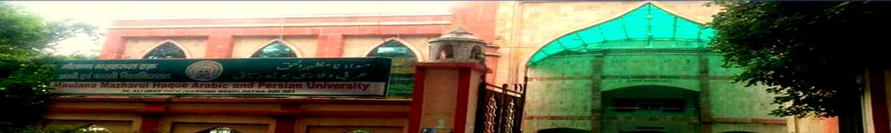 Maulana Mazharul Haque Arabic and Persian University - [MMHAPU], Patna