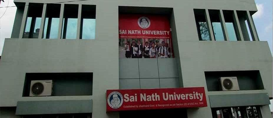 Sai Nath University, Ranchi Courses & Fees 2019-2020