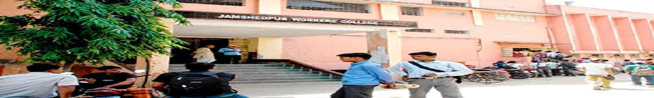 Jamshedpur Workers College, Jamshedpur - Course & Fees Details