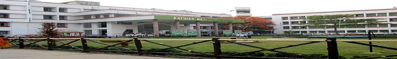 Katihar Medical College, Katihar