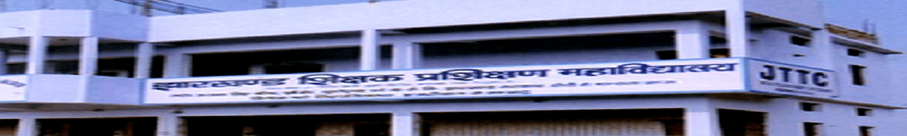 Jharkhand Teachers Training BEd College - [JTTC], Kodarma