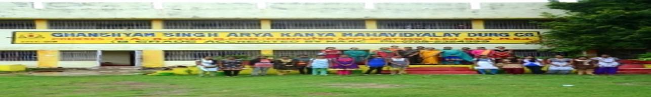 Ghanshyam Singh Arya Kanya Mahavidyalaya, Durg
