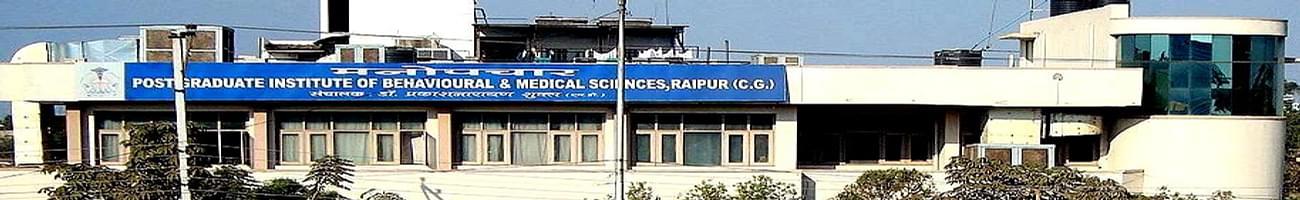 Post Graduate Institute of Behavioral and Medical Sciences - [PGIBMS], Raipur