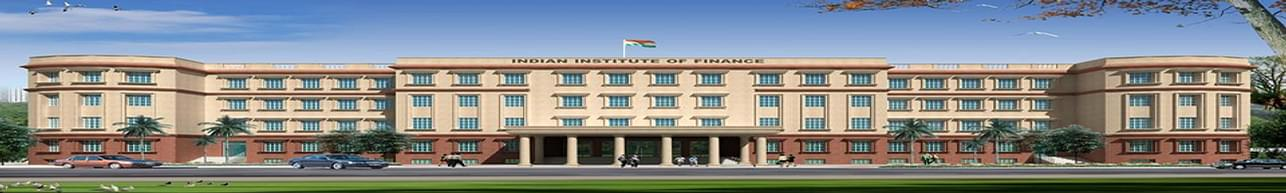 Indian Institute of Finance - [IIF], Greater Noida
