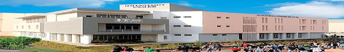 ITM University, School of Business, Gwalior