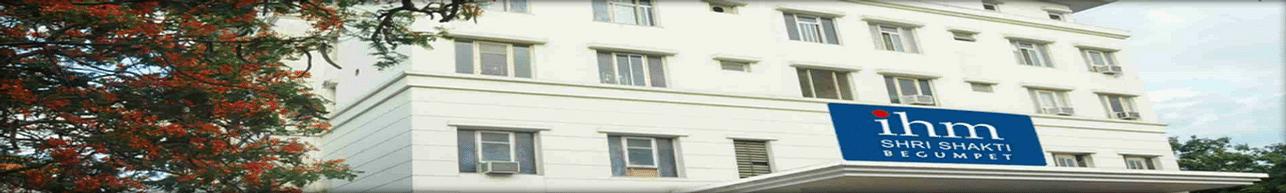 Institute of Hotel Management Shri Shakti- [IHM], Hyderabad