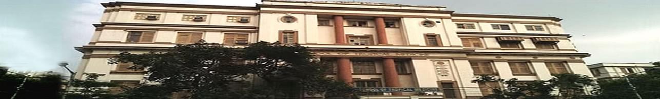 Calcutta School of Tropical Medicine - [CSTM], Kolkata