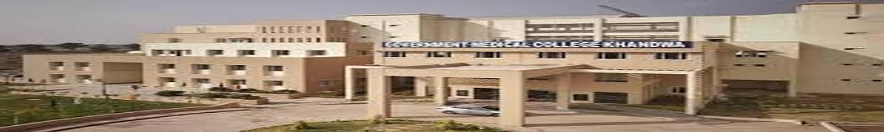 Government Medical College - [GMC], Khandwa - Course & Fees Details