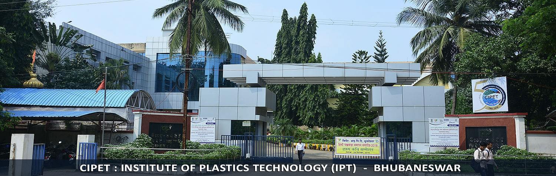 CIPET: Institute Of Plastics Technology -  [IPT]