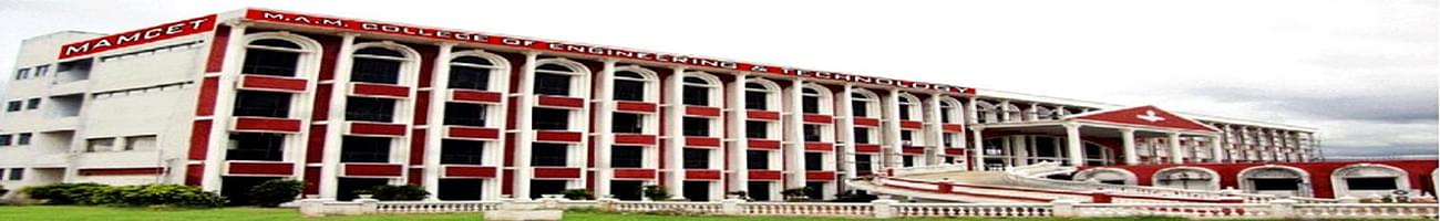 M.A.M. College of Engineering and Technology - [MAMCET], Thiruchirapalli