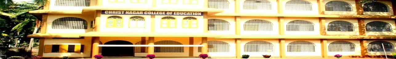 Christ Nagar College of Education Chavarapuram, Trivandrum