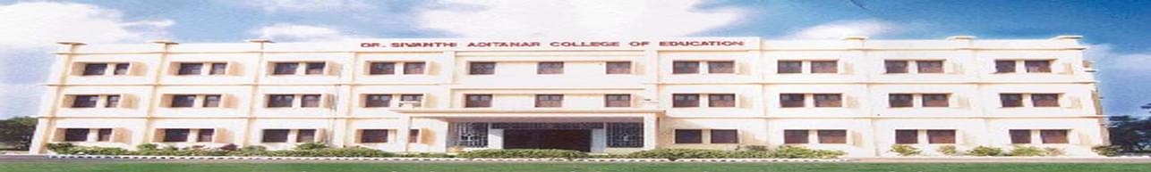 Dr. Sivanthi Aditanar College of Education, Thoothukkudi