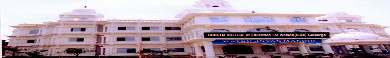 Godutai College of Education for Women, Gulbarga