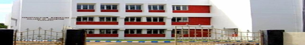 Perunthalaivar Kamarajar College of Education - [PKCE], Pondicherry