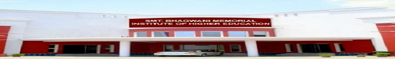 Smt Bhagwani Memorial Institute of Higher Education, Faridabad