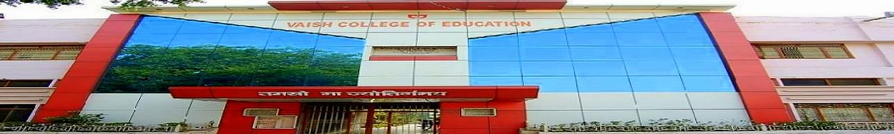 Vaish College of Education, Rohtak - Course & Fees Details