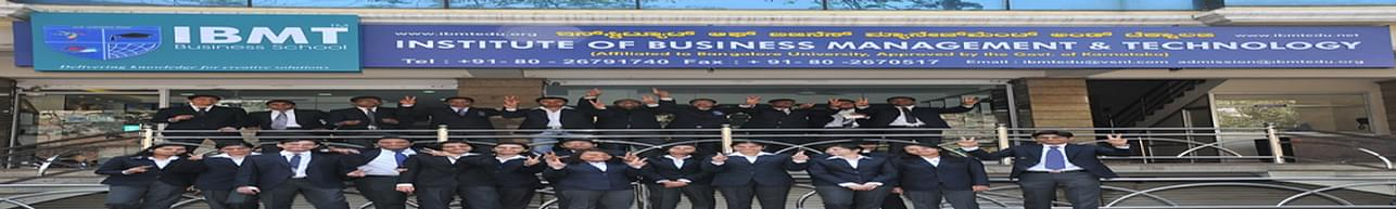 Institute of Business Management and Technology - [IBMT], Bangalore