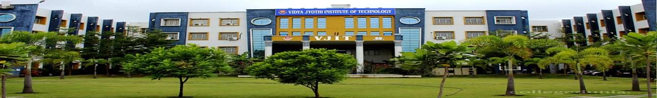 Vidya Jyothi Institute of Technology - [VJIT], Hyderabad - Course & Fees Details