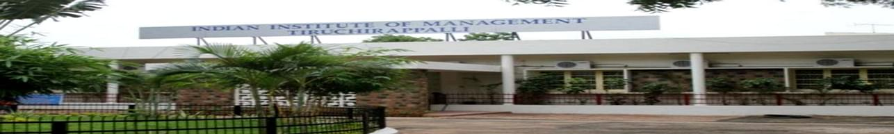 Indian Institute of Management - [IIM], Tiruchirappalli - Course & Fees Details