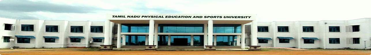 Tamil Nadu Physical Education and Sports University - [TNPESU], Chennai