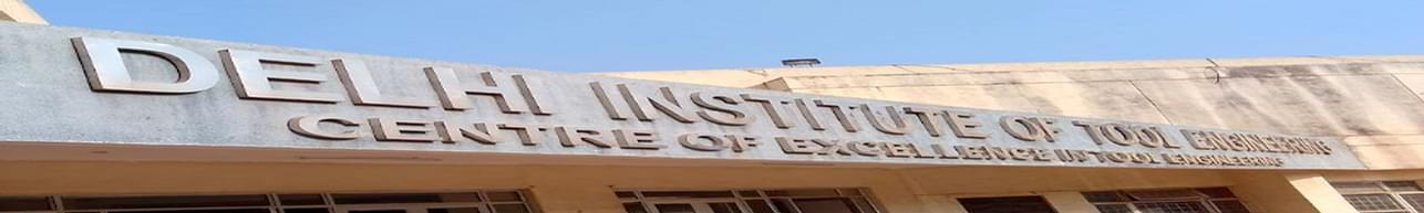 Delhi Institute of Tool Engineering - [DITE], New Delhi