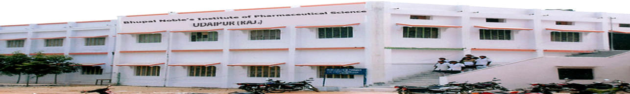 Bhupal Noble's Institute of Pharmaceutical Sciences, Udaipur - Course & Fees Details
