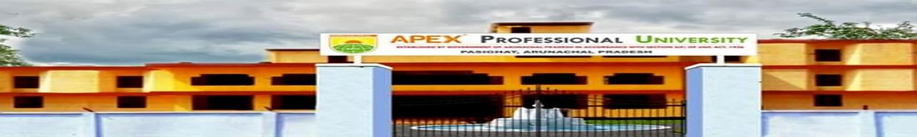 Apex Professional University - [APU], Pasighat