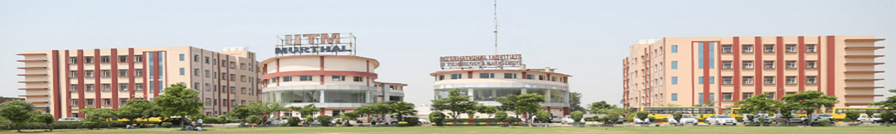 International Institute of Technology and Management  - [IITM], Sonepat