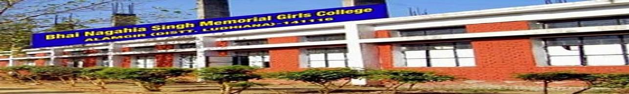 Bhai Nagahia Singh Memorial Girls College, Ludhiana