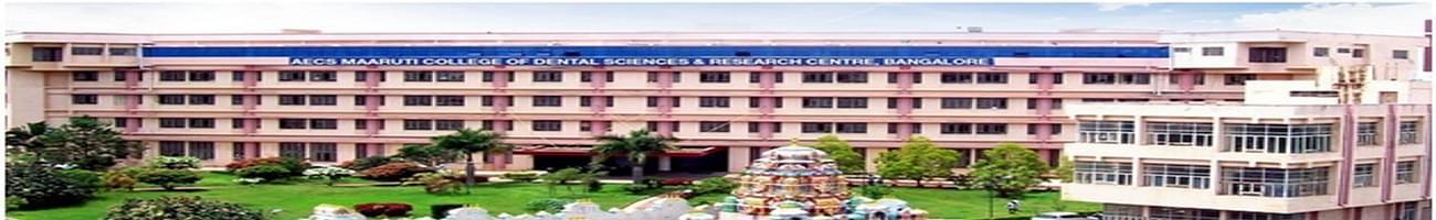 AECS Maruti College of Dental Sciences and Research Centre, Bangalore
